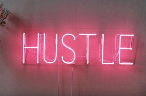 Why you don't need to 'hustle' to make it