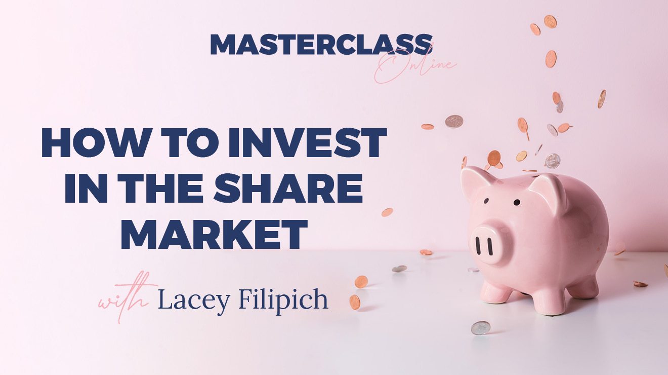MASTERCLASS: HOW TO INVEST IN THE SHARE MARKET