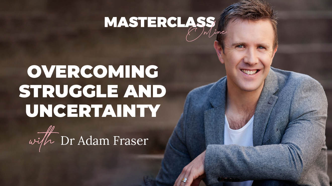 Masterclass: Overcoming struggle and uncertainty
