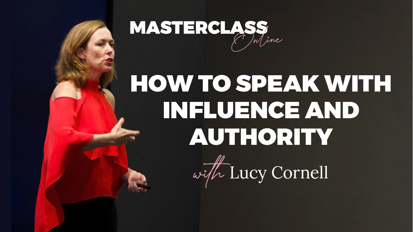 Masterclass: How to Speak with Influence and Authority