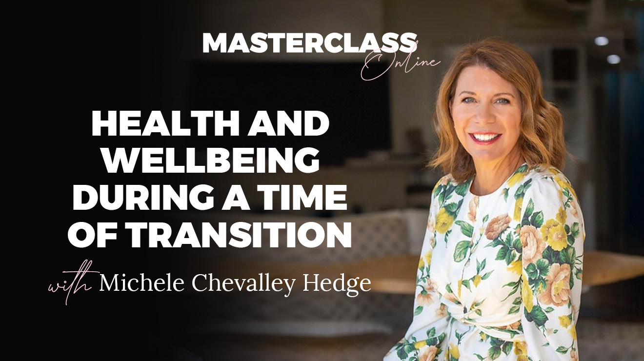 Masterclass: Health and wellbeing during a time of transition