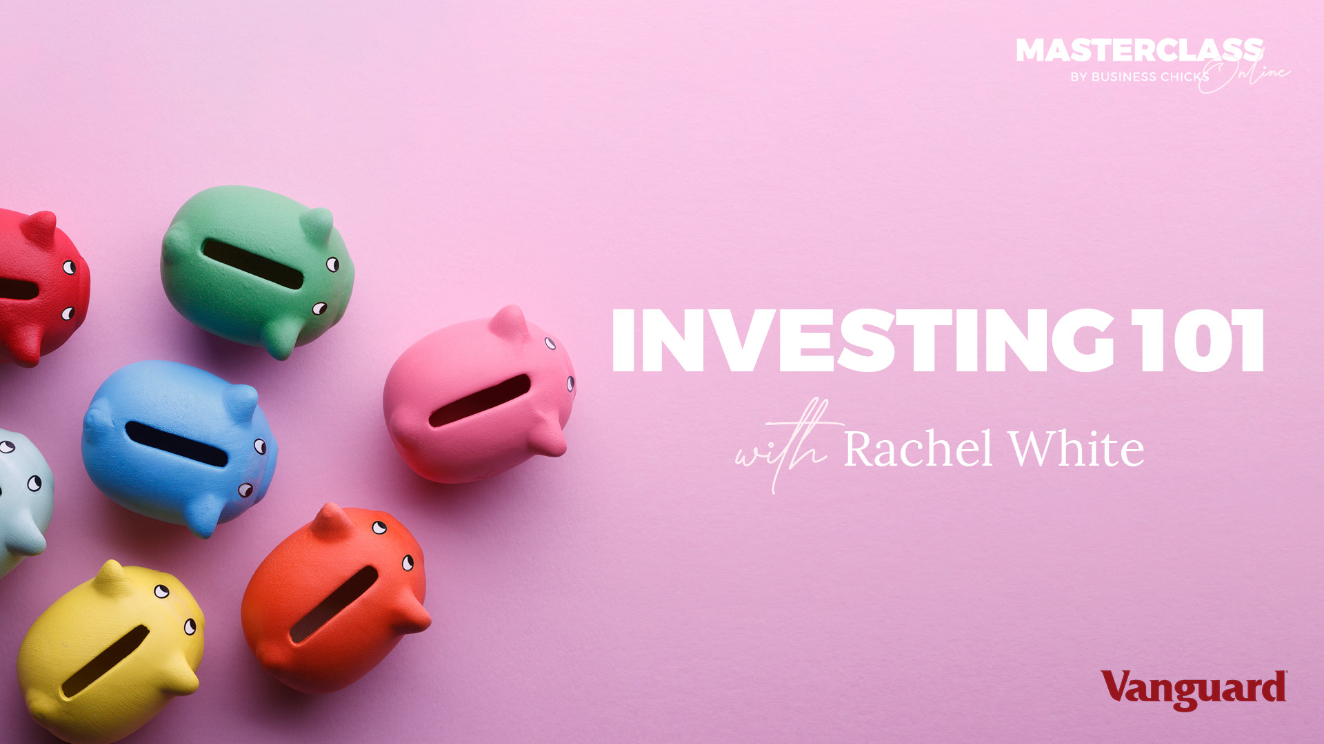 Masterclass: Investing 101