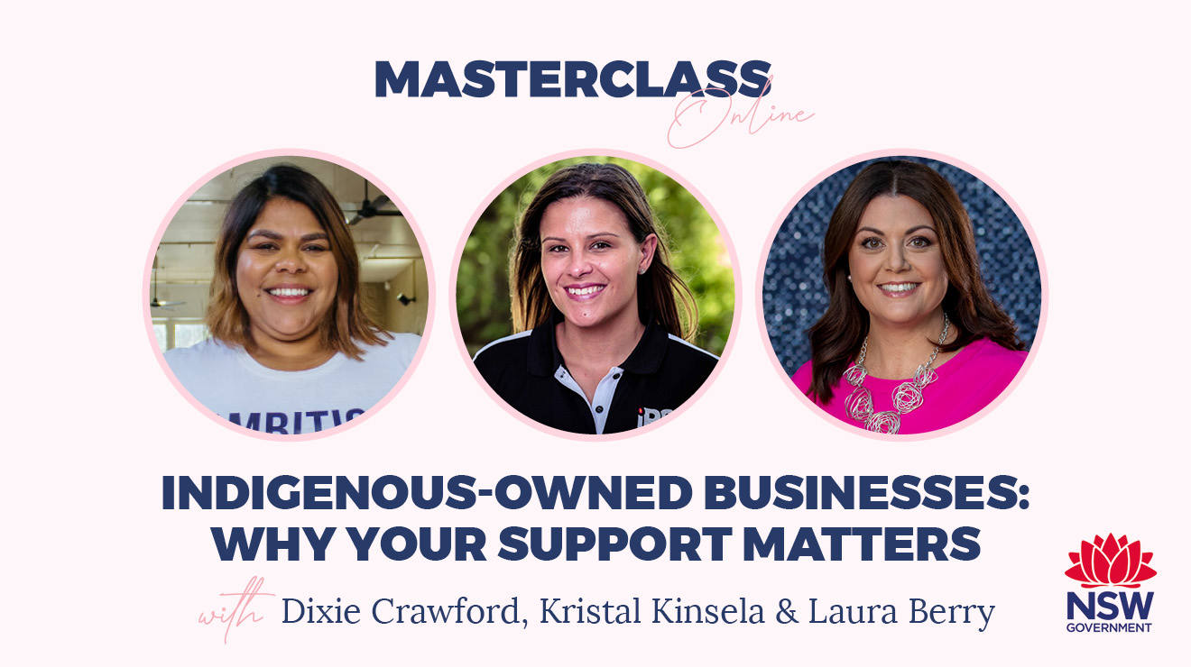 Masterclass: Indigenous-owned businesses – Why your support matters