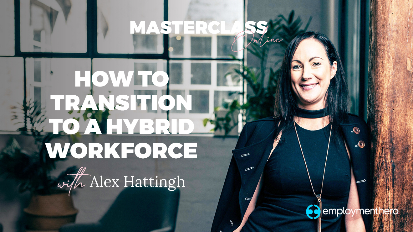 Masterclass: How to transition to a hybrid workforce