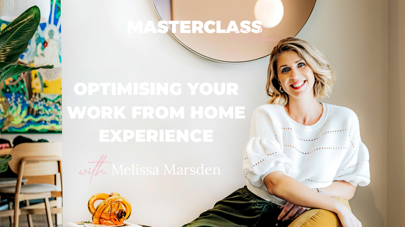 Masterclass: Optimising your work from home experience