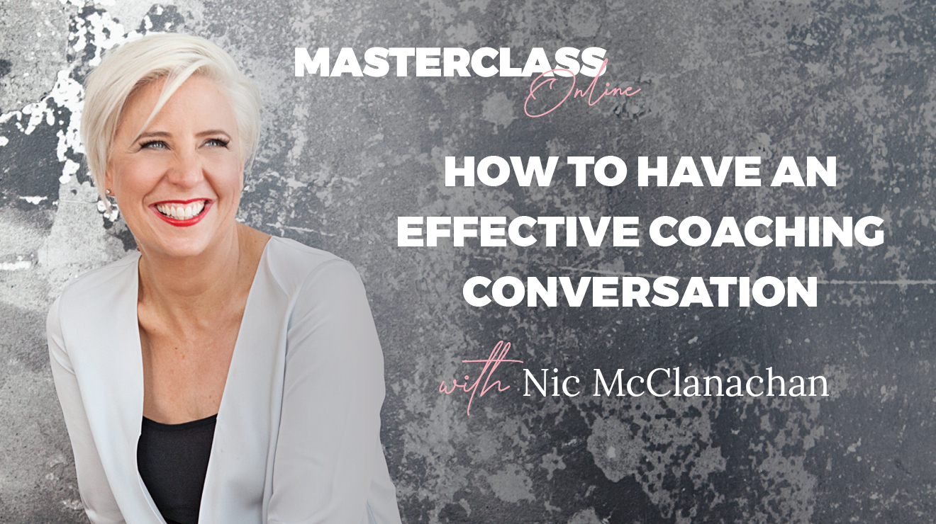 Masterclass: How to have an effective coaching conversation