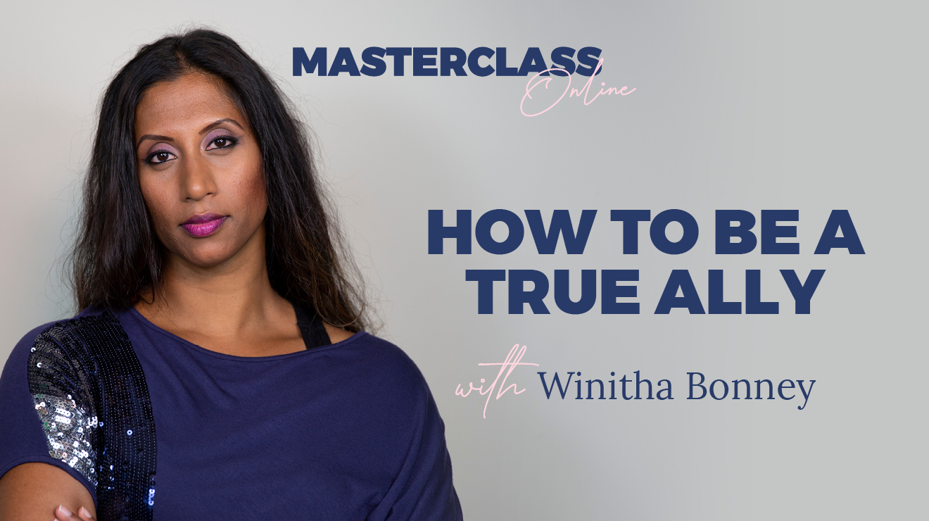 Masterclass: How to be a true ally