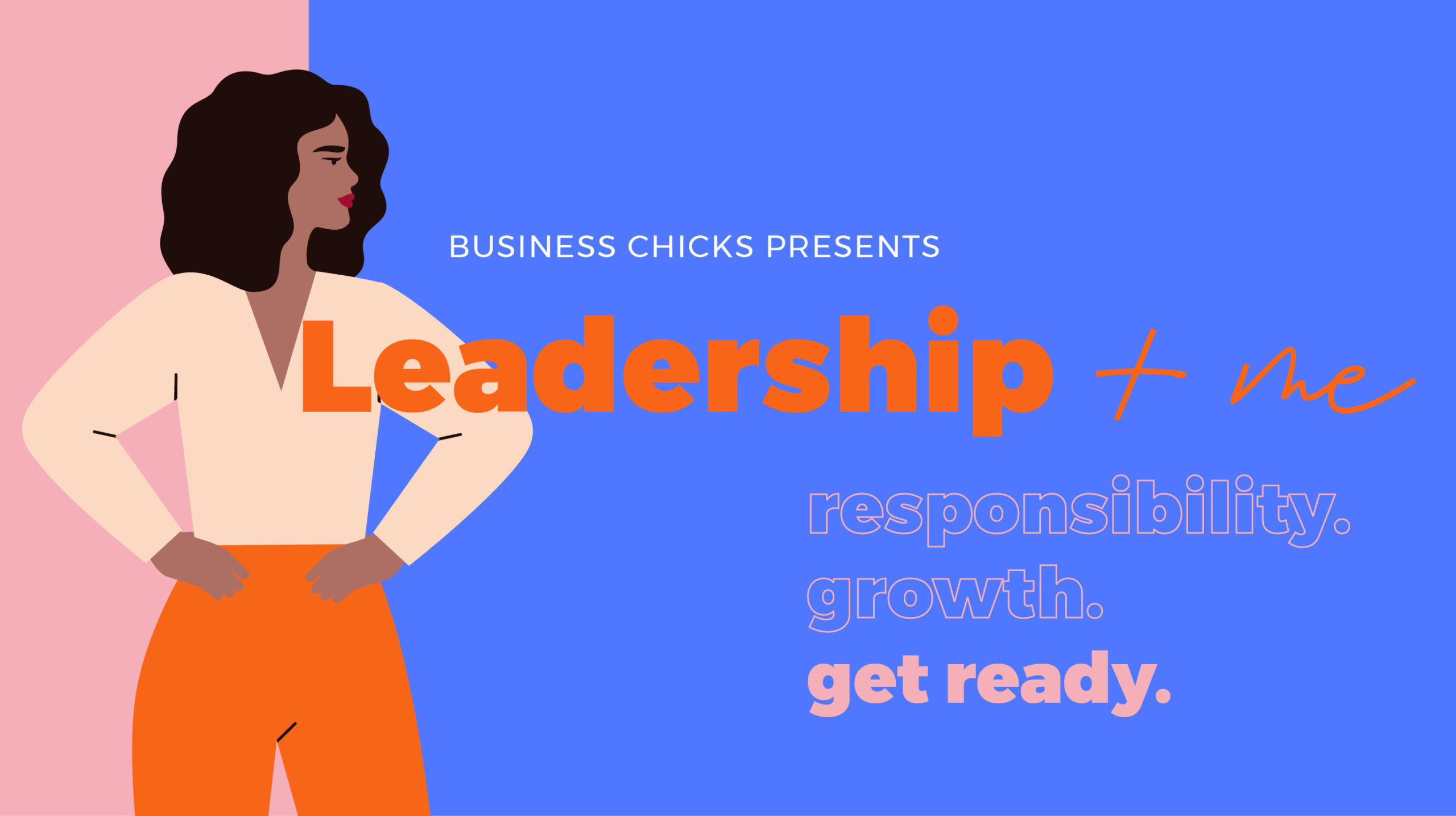Leadership + me