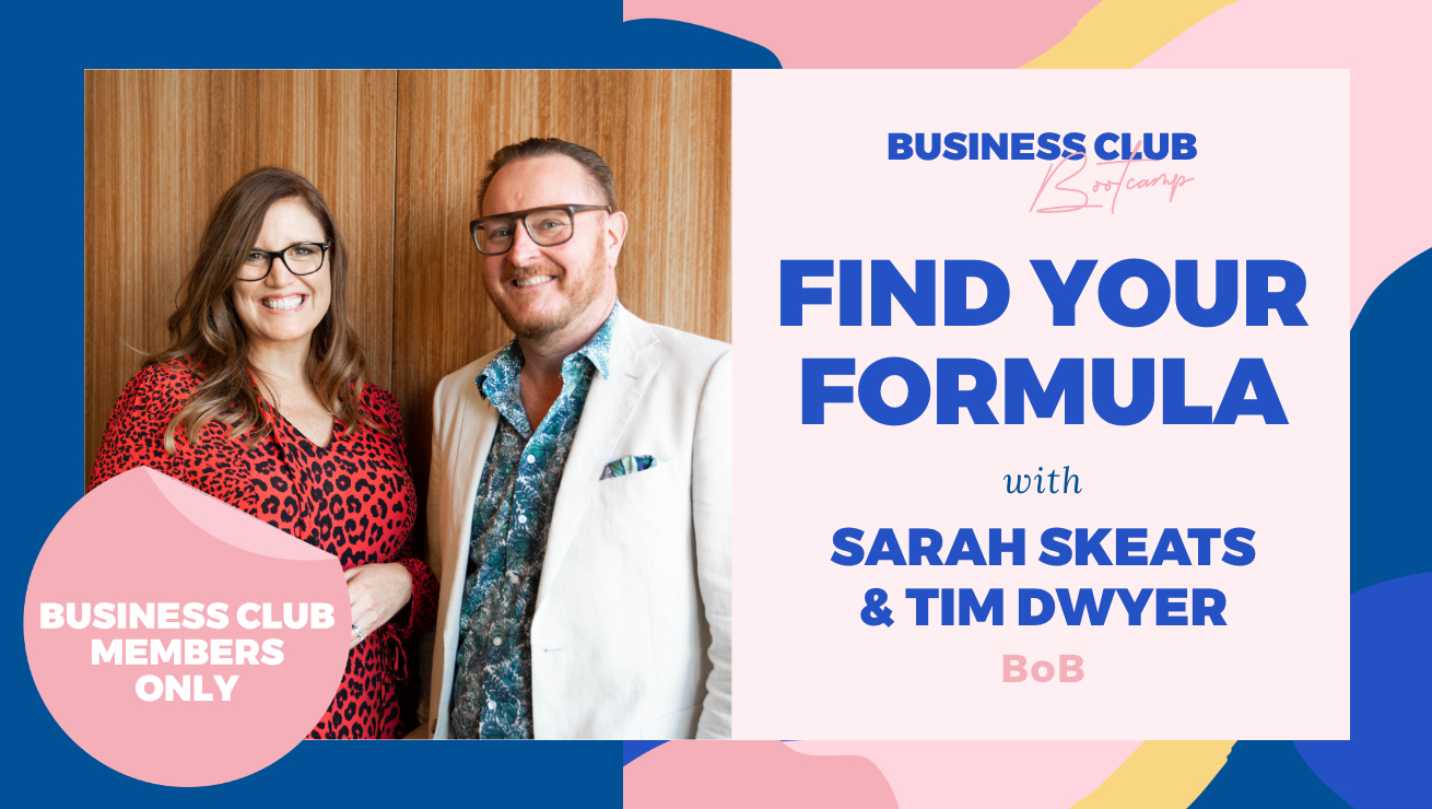 Business Club Bootcamp: Find your formula