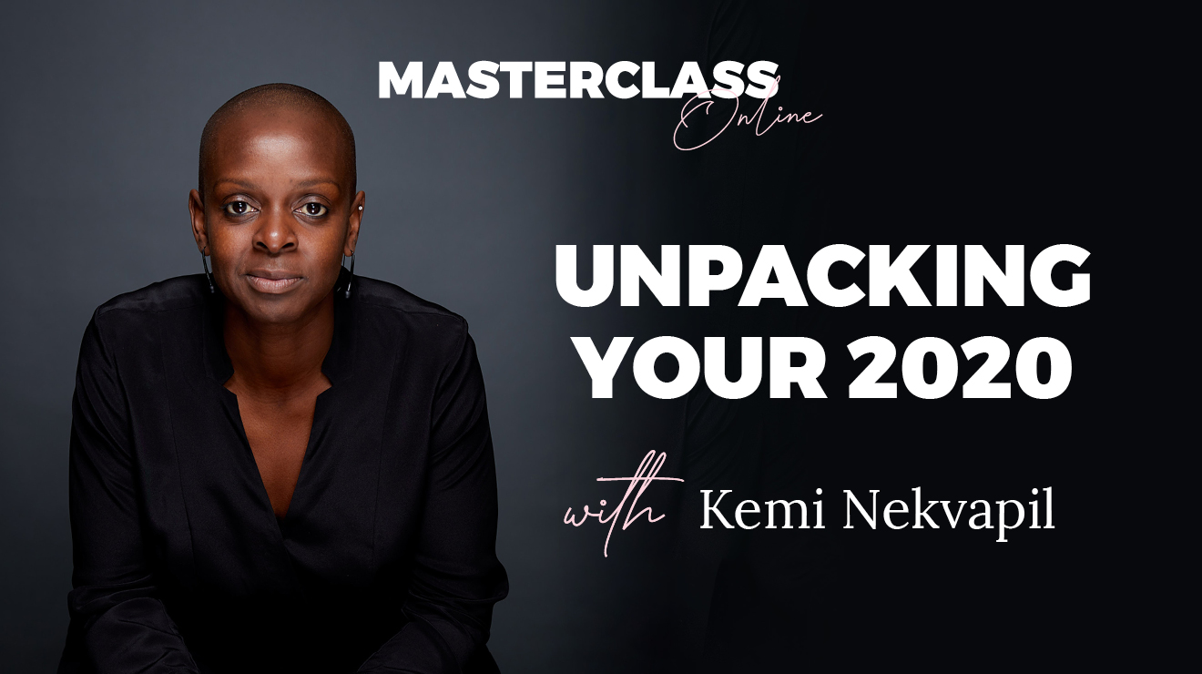 Masterclass: Unpacking your 2020