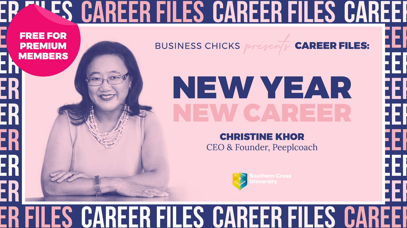 Business Chicks presents Career Files: New Year, New Career