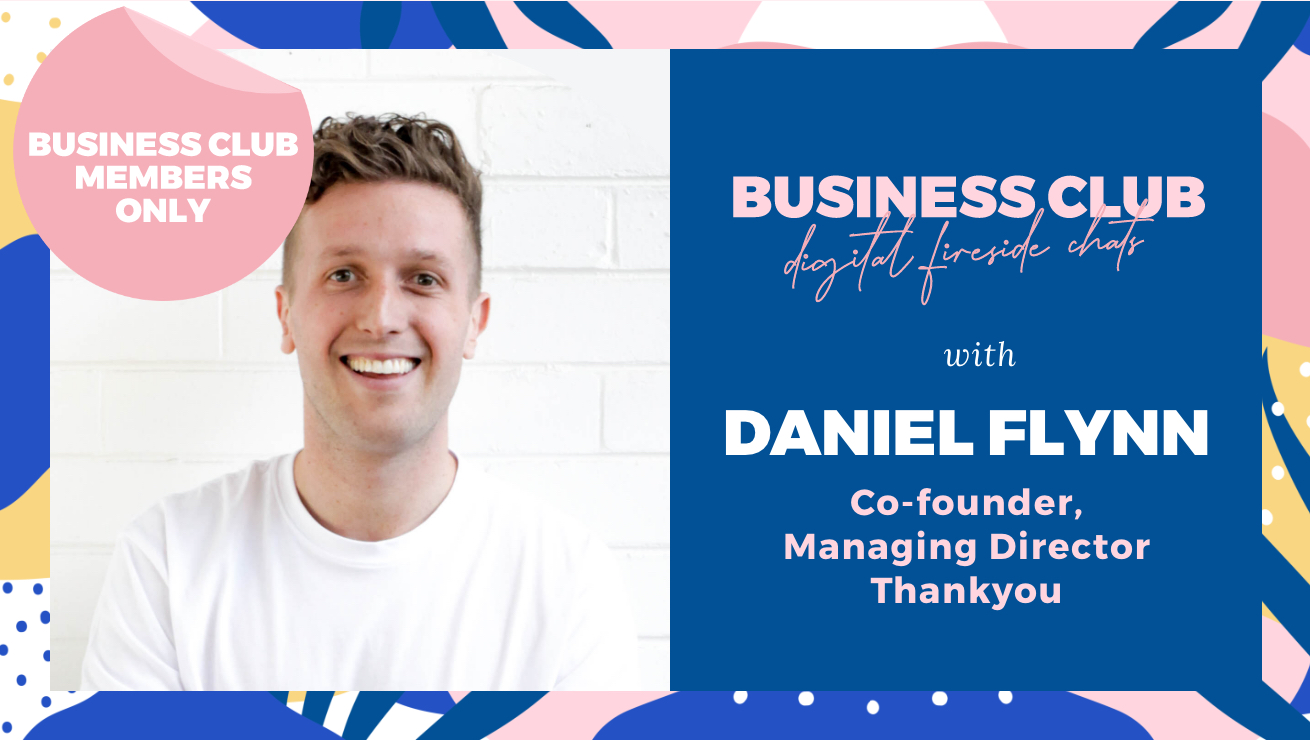Business Club Members: Digital Fireside Chat with Daniel Flynn