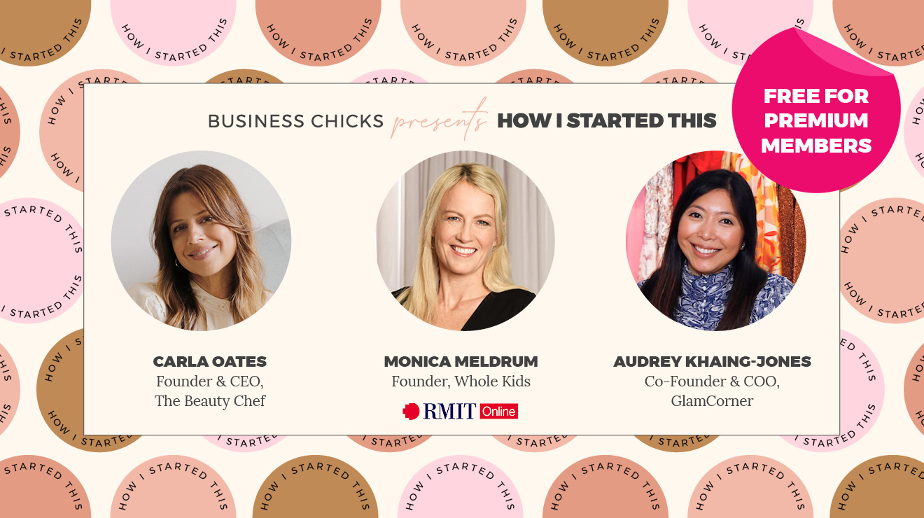 Business Chicks presents How I Started This: From start-up to scale-up