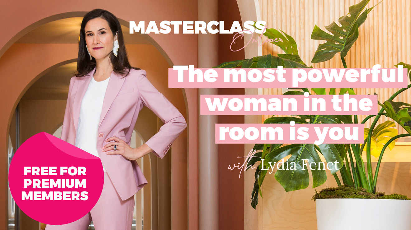 Masterclass Online: The most powerful woman in the room is you