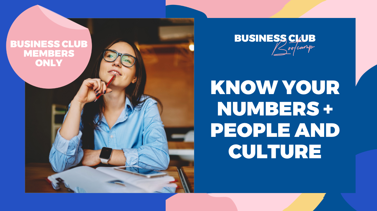 Business Club Bootcamp: Know your numbers + People and culture