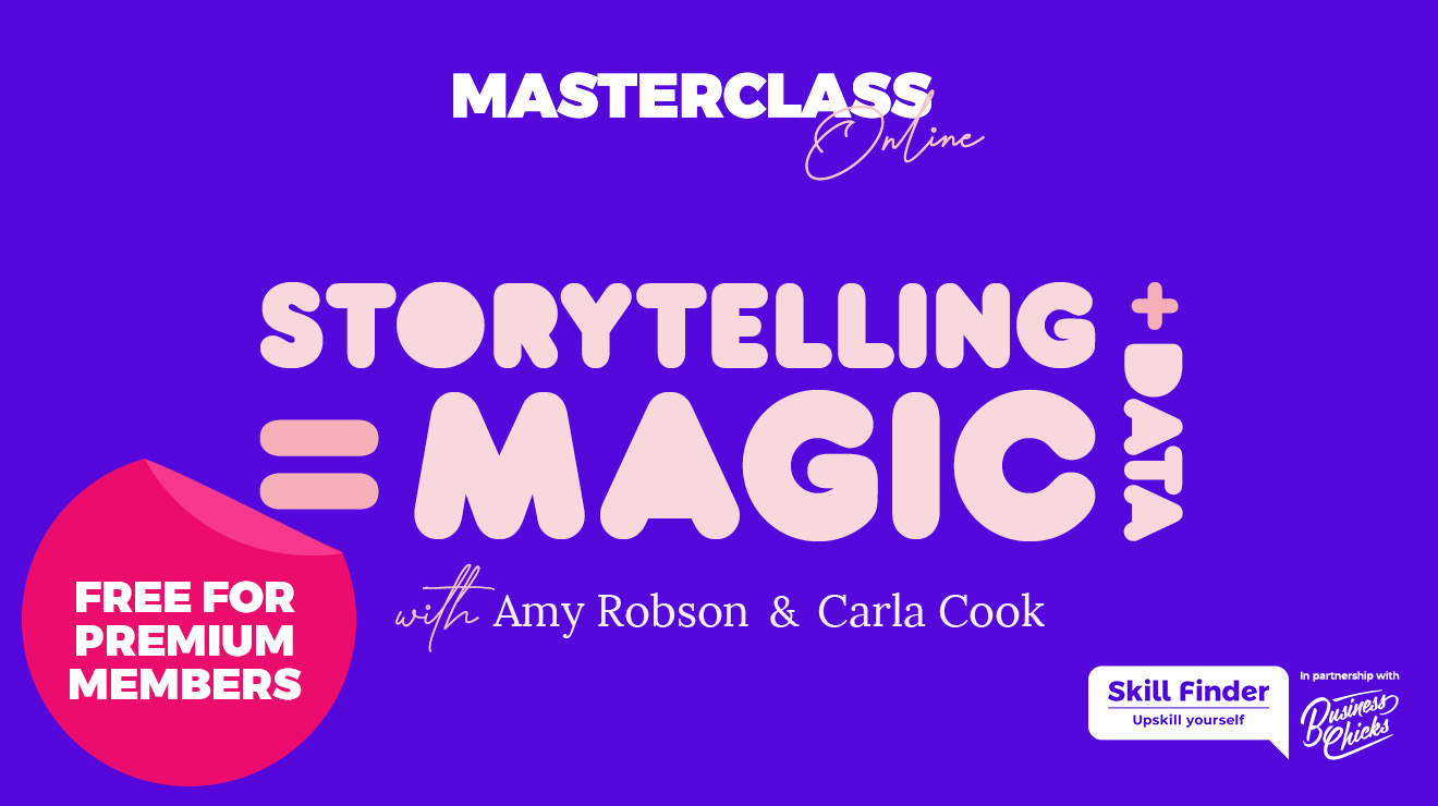 Masterclass: Storytelling + Data = Magic