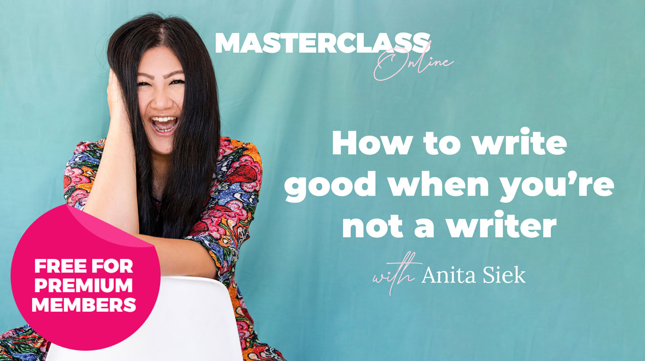 Masterclass Online: How to write good when you're not a writer