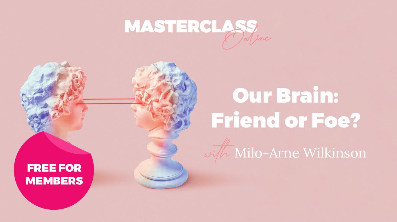 Masterclass: Our brain: friend or foe?