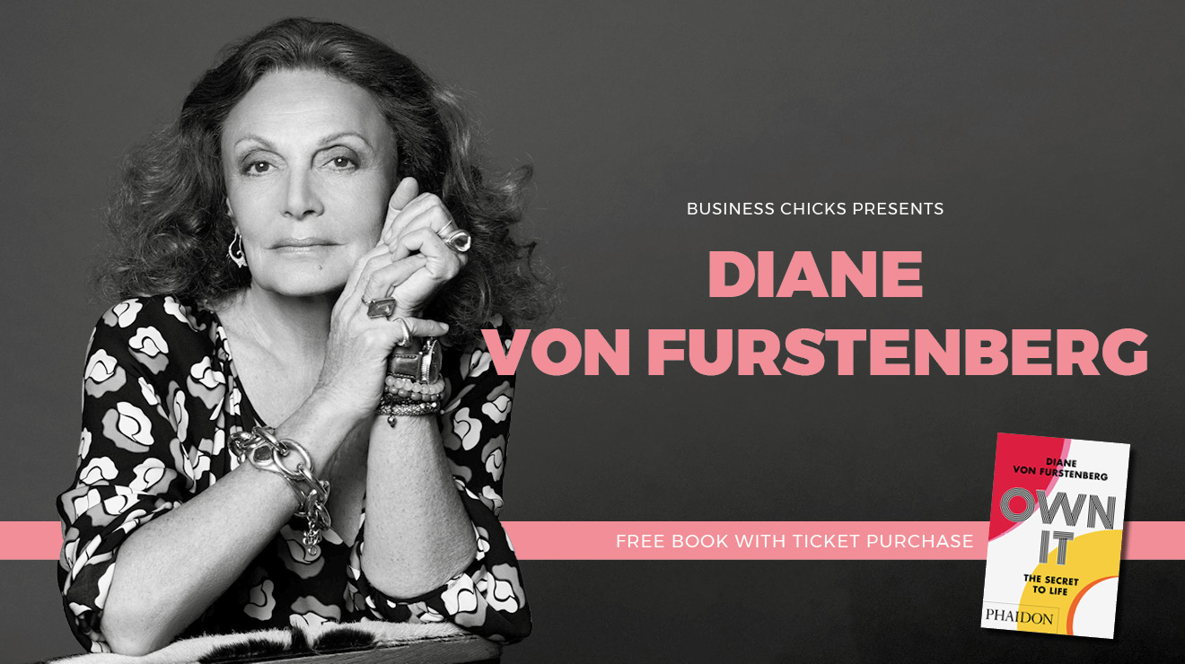 Business Chicks presents Diane von Furstenberg