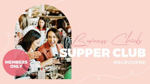 Business Chicks Supper Club: Melbourne