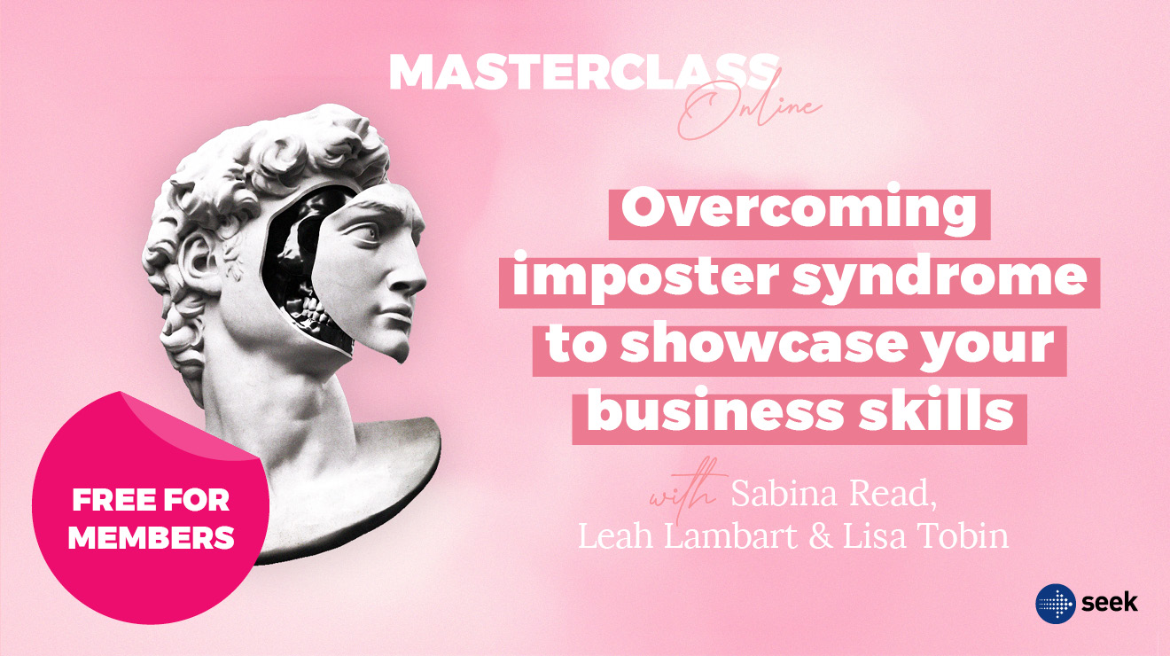 Masterclass: Overcoming imposter syndrome to showcase your business skills