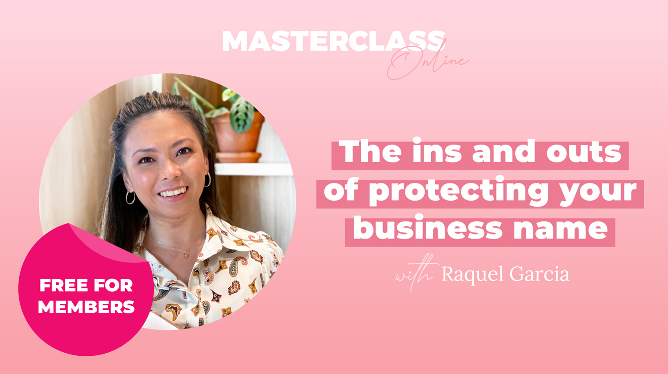 Masterclass: The ins and outs of protecting your business name