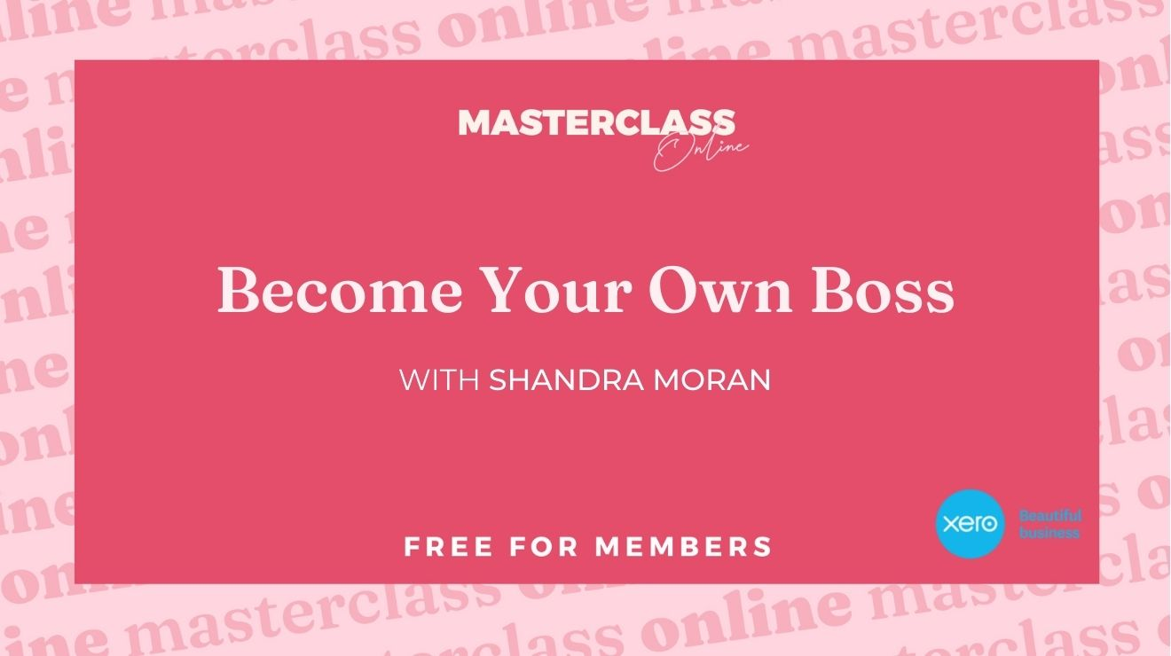Masterclass: Become your own boss